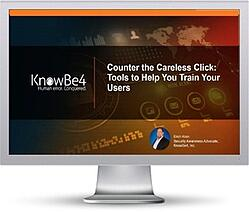 Webinar: Counter the Careless Click