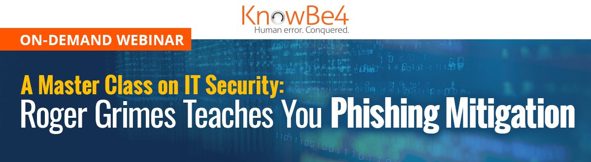 Phishing Master Class with Roger Grimes