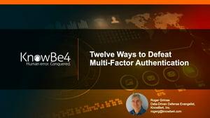 12 Ways to Defeat MFA